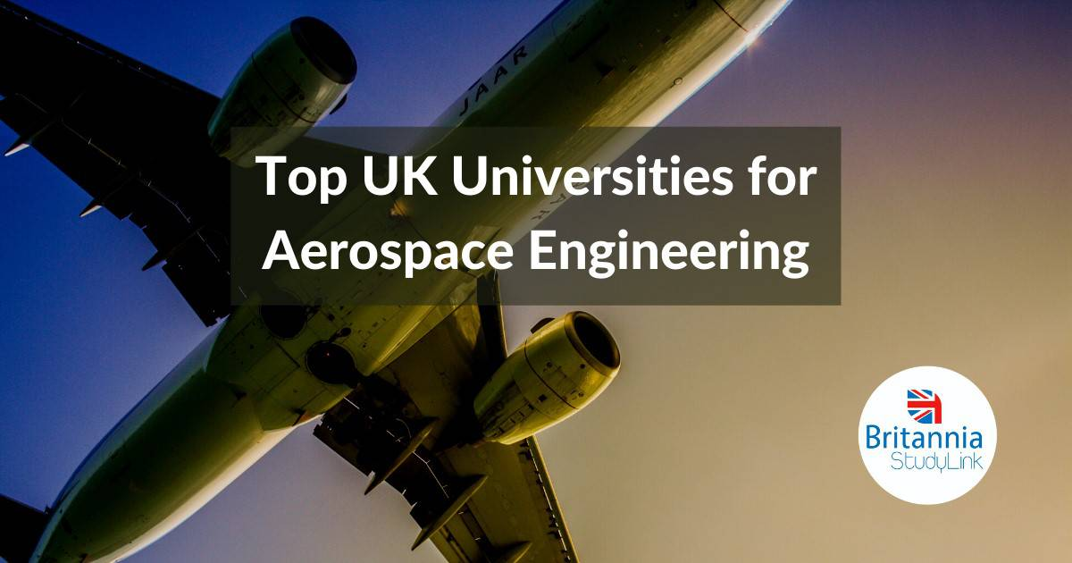 Top UK Universities Aerospace Engineering