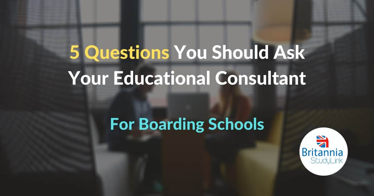 five questions you should ask your educational consultant boarding school