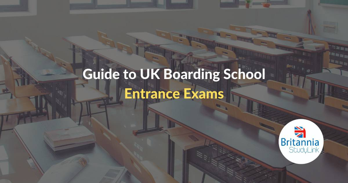 Guide to UK Boarding School Entrance Exams