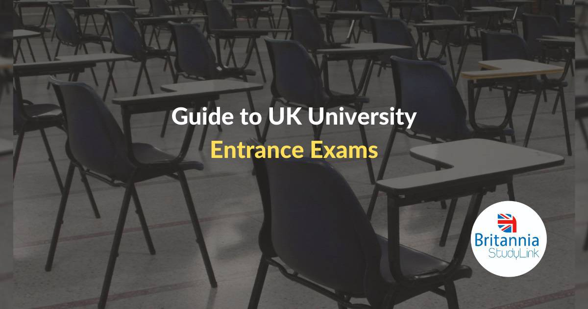 Guide to UK University Entrance Exams